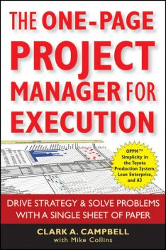 The One-Page Project Manager for Execution, Clark A.Campbell, Mike Collins