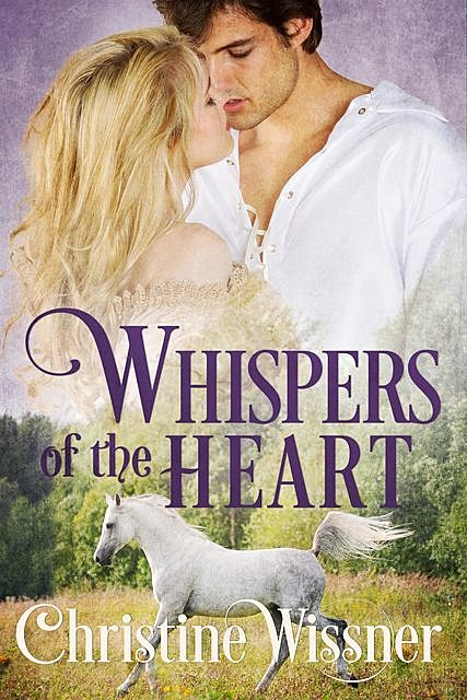 Whispers of the Heart, Christine Wissner