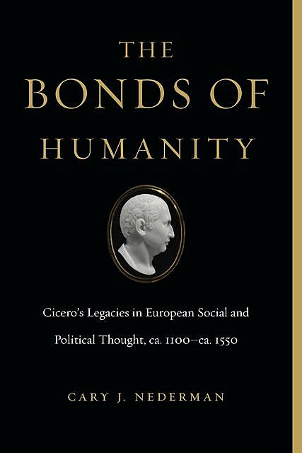 The Bonds of Humanity, Cary J. Nederman