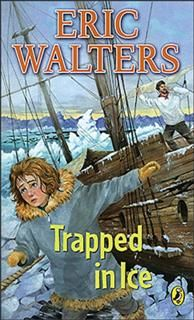 Trapped In Ice, Eric Walters
