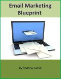 Email Marketing Blueprint, Andrew Rainier