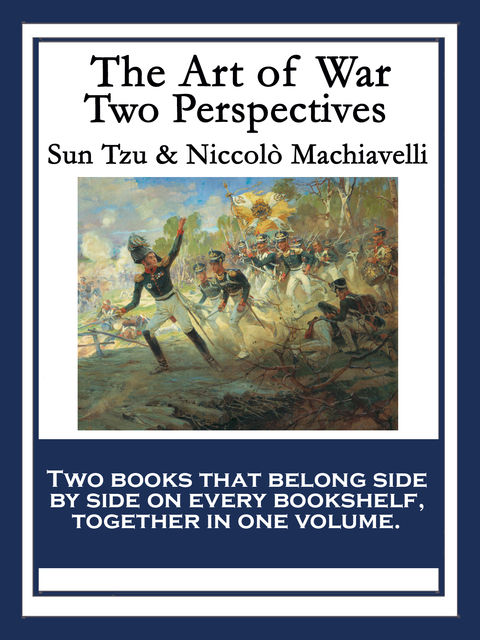 The Art of War, Sun Tzu, Niccolò Machiavelli