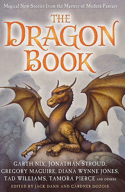 The Dragon Book: Magical Tales from the Masters of Modern Fantasy, Gardner Dozois, Jack Dann