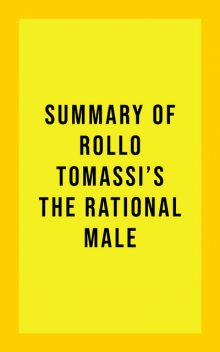 Summary of Rollo Tomassi's The Rational Male, IRB Media