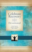 Celebrate Recovery Daily Devotional, John Baker, Johnny Baker