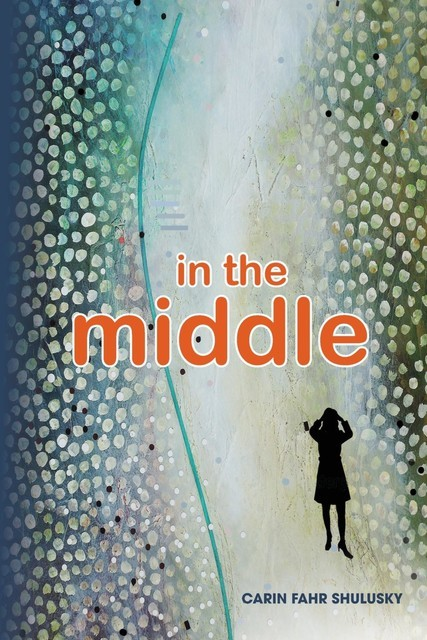 in the middle, Carin Fahr Shulusky
