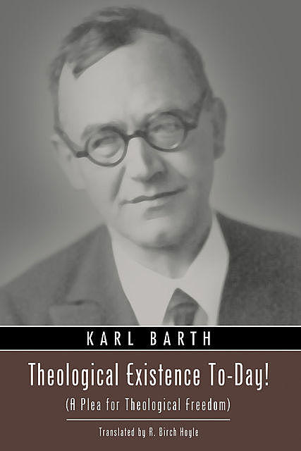 Theological Existence To-Day, Karl Barth
