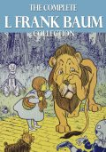 The Complete L. Frank Baum Collection, Lyman Frank Baum