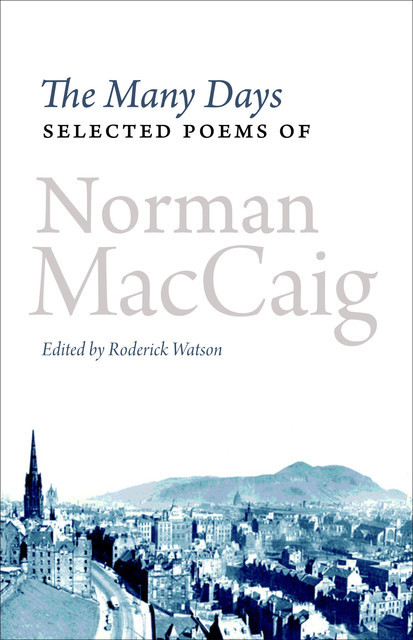 The Many Days, Norman MacCaig