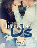 Becoming Us, Amy Daws