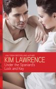 Under the Spaniard's Lock and Key, Kim Lawrence