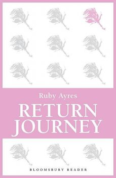 Return Journey, Ruby M.Ayres