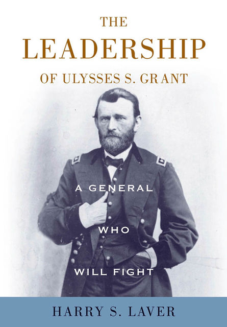 A General Who Will Fight, Harry S.Laver