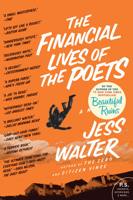 The Financial Lives of the Poets, Jess Walter