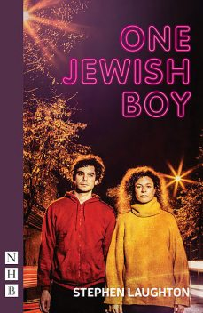 One Jewish Boy (NHB Modern Plays), Stephen Laughton