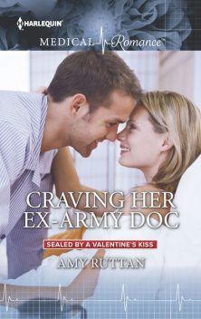 Craving Her Ex-Army Doc, Amy Ruttan
