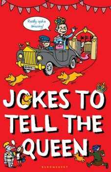 Jokes to Tell the Queen, Bloomsbury Publishing
