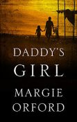 Daddy's Girl, Margie Orford