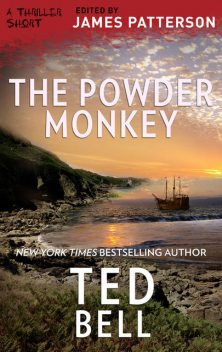 The Powder Monkey, Ted Bell
