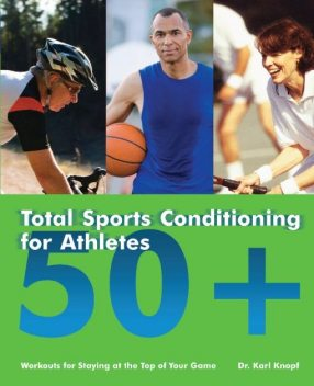Total Sports Conditioning for Athletes 50, Karl Knopf