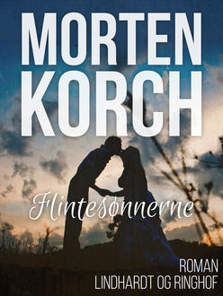 Flintesønnerne, Morten Korch