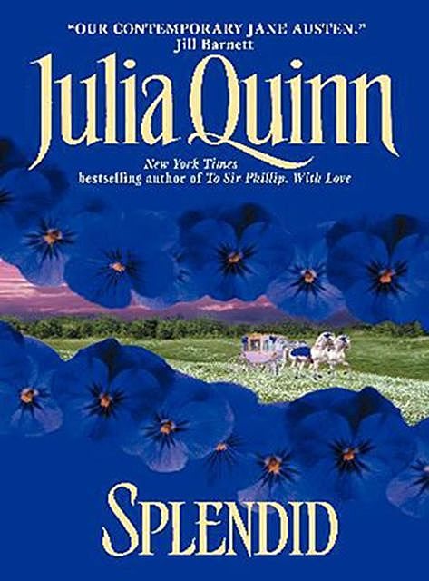 Splendid, Julia Quinn