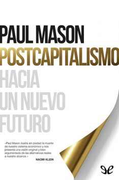 Postcapitalismo, Paul Mason
