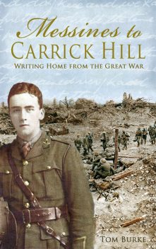 Messines to Carrick Hill, Thomas Burke
