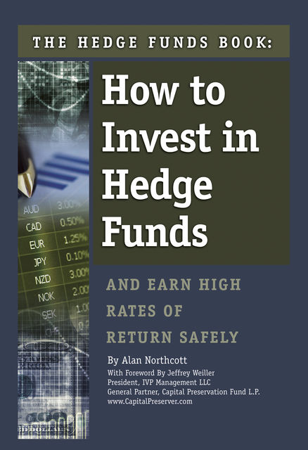 The Hedge Funds Book, Alan Northcott