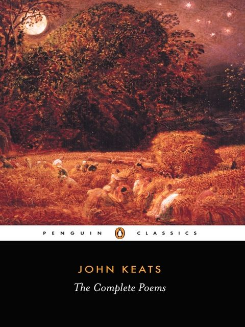 The Complete Poems, John Keats
