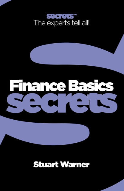 Finance Basics (Collins Business Secrets), Stuart Warner