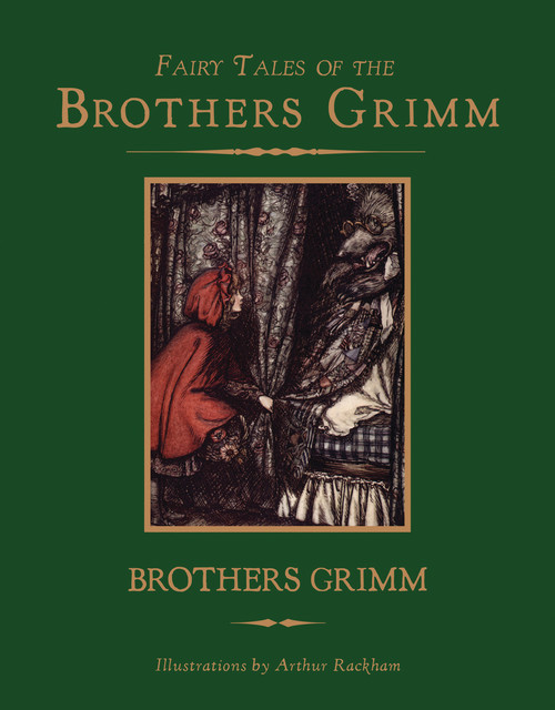 The Essential Grimm's Fairy Tales, Brothers Grimm