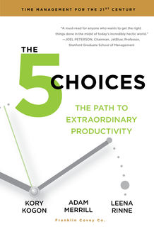 The 5 Choices, Adam Merrill, Kory Kogon, Leena Rinne
