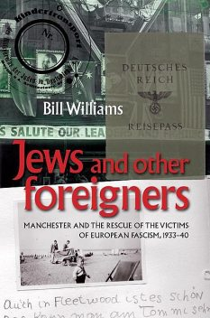 Jews and other foreigners, William Williams