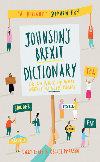 Johnson's Brexit Dictionary, George Myerson, Harry Eyres