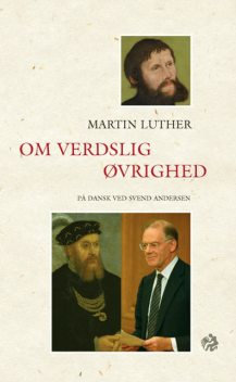 Martin Luther, Svend Andersen, Thorkild C. Lyby