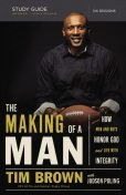 The Making of a Man Study Guide, Tim Brown