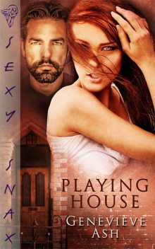 Playing House, Genevieve Ash