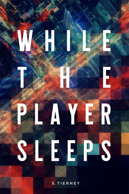 While The Player Sleeps, Scott Tierney