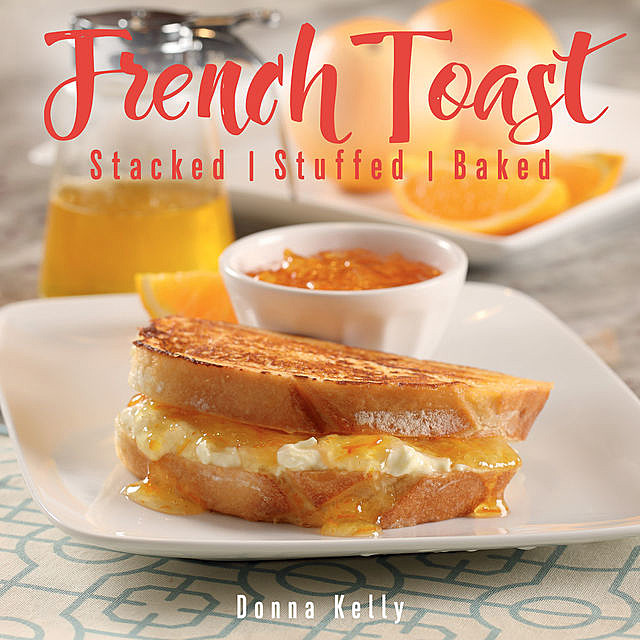 French Toast, Donna Kelly