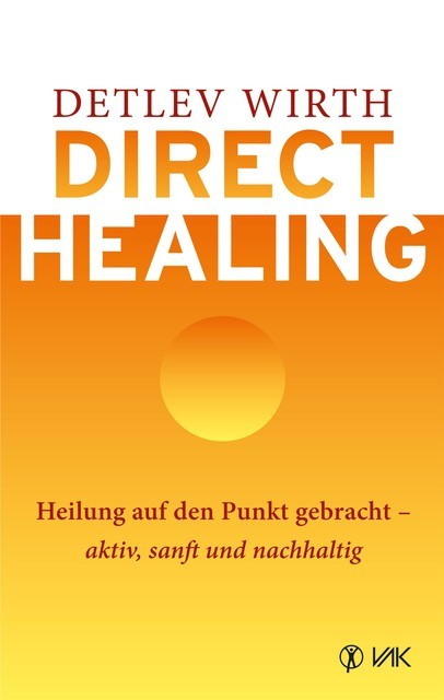 Direct Healing, Detlev Wirth