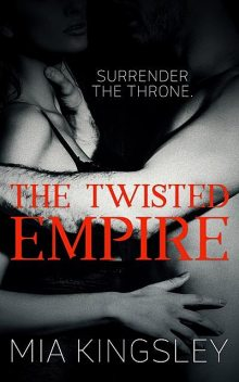 The Twisted Empire, Mia Kingsley