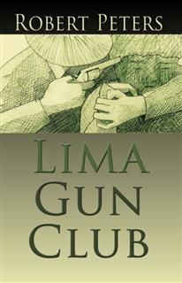 Lima Gun Club, Robert Peters
