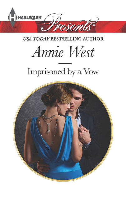 Imprisoned by a Vow, Annie West