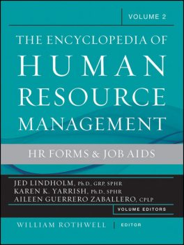 Encyclopedia of Human Resource Management, Human Resources and Employment Forms, Ph.D., William J.Rothwell