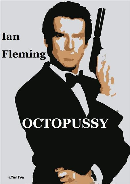 James Bond 14 - Octopussy, Ian Fleming