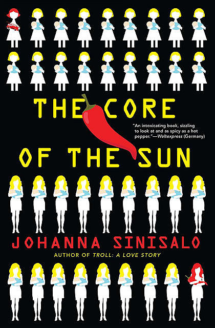 The Core of the Sun, Johanna Sinisalo