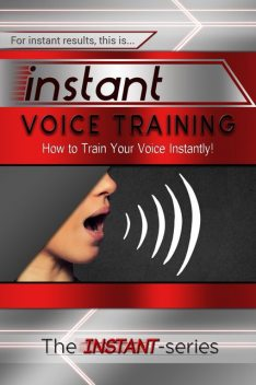 Instant Voice Training, INSTANT Series