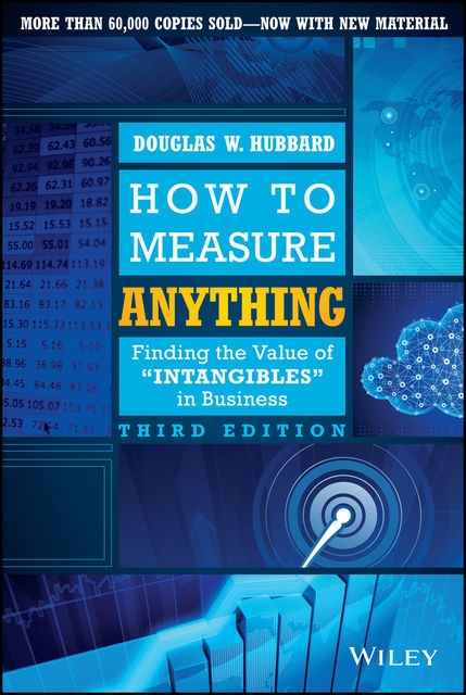 How to Measure Anything, Douglas W.Hubbard
