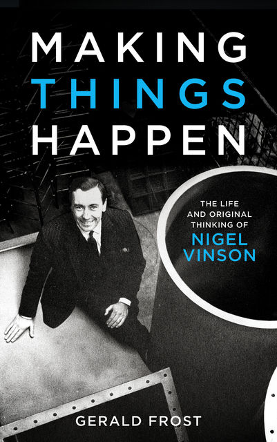 Making Things Happen, Gerald Frost
